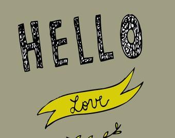 Hello love//Instant Download