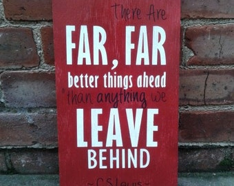 Better Things Ahead Sign