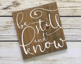 Be Still And Know – Psalm 46:10 – wooden wall sign