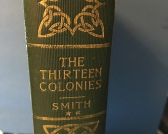 Vintage history book Helen Smith The Thirteen Colonies Part II  30 value for 15USD FREE ship
