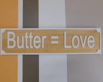 Butter = Love Sign