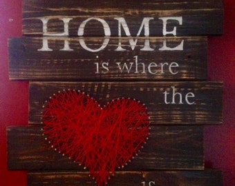 Handmade Home is where the heart is Wooden String Art Sign