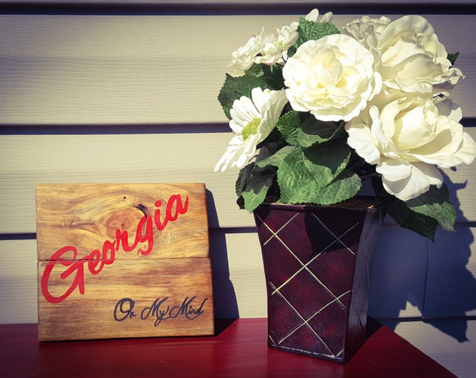 Georgia on my Mind, Hand Painted Wood Sign, Custom Made to Order, Love My State, Home, Gift for Her, Gift for HIm