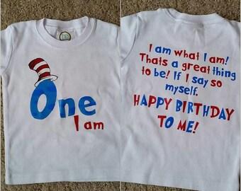 One I Am Birthday Shirt// Dr. Seuss