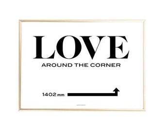 Chic Minimalist Typography 'LOVE is Around The Corner' Print