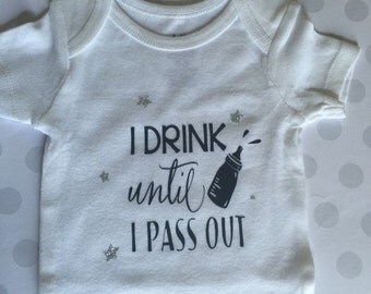 I drink until I pass out baby shirt.