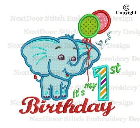 Elephant 1st Birthday Embroidery Applique Design Machine