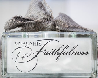 Christian Great Is His Faithfulness Vinyl Lettering for Glass Block / Decal / Sticker / Graphic / Night Light