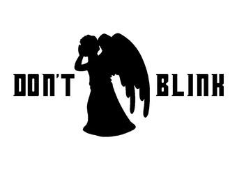 Dr. Who Decal. Don't Blink. Weeping Angel. Halloween. Decoration. Tardis. Whovian. Gallifrey. Fandom. Nerd. Geek.