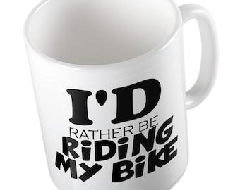 I'D Rather be Riding my Bike Joke mug
