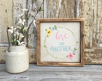 Love One Another |  Small Rustic Sign | Home Decor | Mantle Sign | Gallery Wall