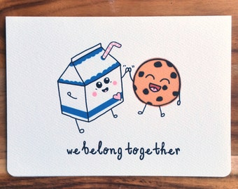 We Belong Together Milk and Cookies Card