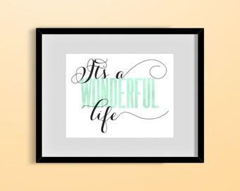 Customizable 'It's A Wonderful Life' Watercolor Style Print