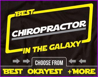 Best Chiropractor In The Galaxy Shirt Chiropractor Shirt Gift For Chiropractor