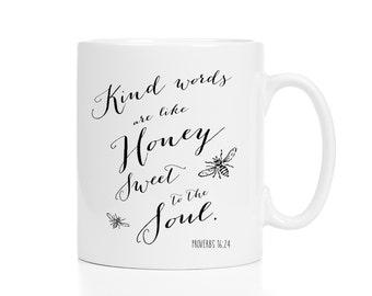 Kindness Mug / Proverbs 16:21 Mug / Christian Mug / Bible Verse Mug / Scripture Mug / 11 or 15 oz / Sunday School Gift / Bee Mug