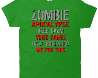 Zombie Apocalypse Keep Calm Video Games Prepared Me T-Shirt