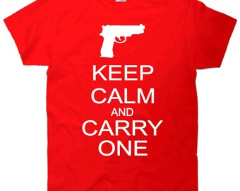 Keep Calm and Carry One T Shirt