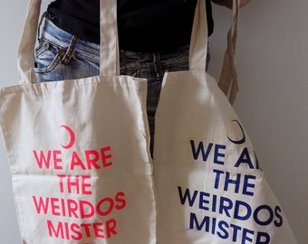Tote bags We Are The Weirdos ON SALE