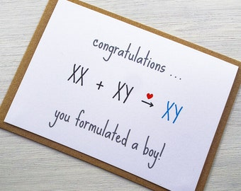 Congratulations, You Formulated a Boy Card