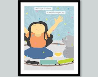 Cat Quote Print: Celebrate