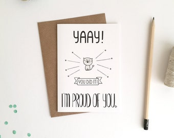 Greeting Card A6 / Yaay! You Did It! I'm Proud Of You (10,5 x 14,8 cm)