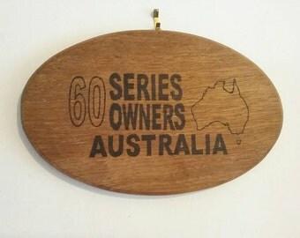 60 Series Owners Australia wall sign, hard wood, handmade, Brisbane