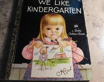 We Like Kindergarten Little Golden Book