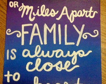Family is always close to the heart canvas
