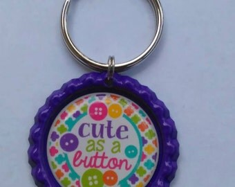 Cute As A Button Key Chain, Key Ring, Gifts For Her, Button, Saying, Bottle Cap, Cute As A Button