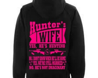 Hunter's wife yes he's hunting no I don't know when he will be home,yes we are still married,no he is not imaginary