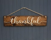 """Thankful Sign - Large - Fall Decor - Rustic Wood Sign - Thanksgiving Decor - Dining Room Decor -  Farmhouse Style - 22"""" x 5.5"""""""