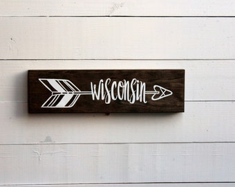 Wisconsin Wooden Arrow State Sign | Wisconsin Sign | Arrow | Rustic Arrow | Gift Under 25 | Wall Sign | Wall Decor | Entryway | Housewarming