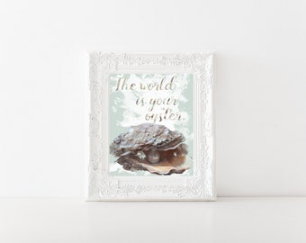 The World is Your Oyster Watercolor Print