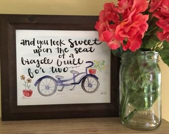 Tandem Bicycle, Bike Love Quote, Bicycle Art, Tandem Bike Art, Anniversary Gift, Bicycle Built for Two Handmade Watercolor Art Print