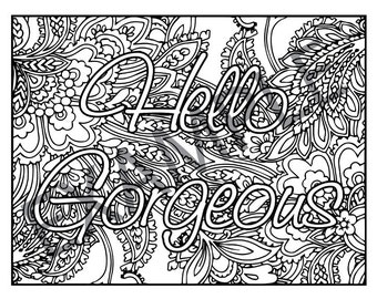 Hello Gorgeous Printable Adult Coloring Book Page instant downloadable jpg and pdf files
