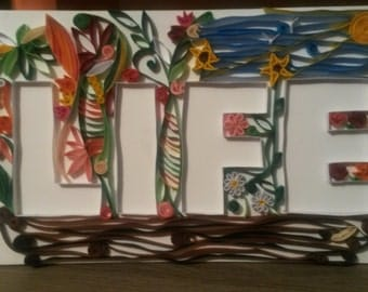 LIFE - plate Quilling