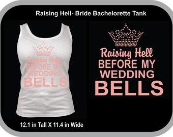 Raising Hell- Bride Bachelorette Tank