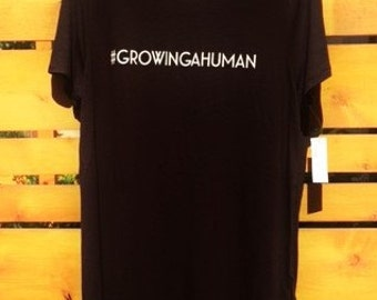 Growing A Human Tees