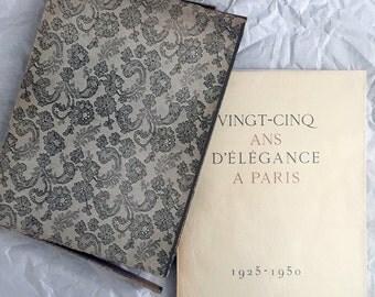 Vingt-Cinq Ans d'Elegance a Paris 1925-1950