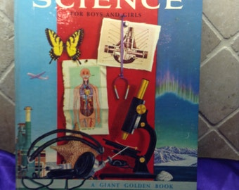 The Golden Book of Science for Boys and Girls