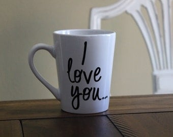 Personalized I Love You Mug with Name