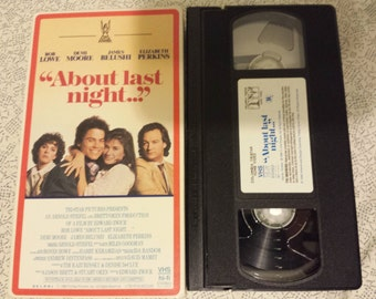 About Last Night - VHS - Original- Collectible 1986