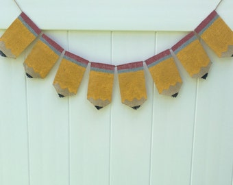 Pencil burlap banner..back to school banner...classroom banner..pencil banner