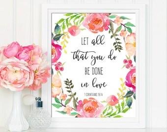 1 Corinthians 16:4, Let All That You Do Be Done In Love, Bible Verse Print, Wedding Wall Art, Wedding Decor, Scripture Print, Nursery Print