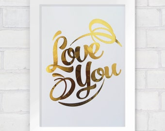 Love You Metallic Print