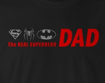 The Real SUPERHERO DAD shirt, DAD shirts, Dad tee, Father's Day Shirt, Father's Day Tee