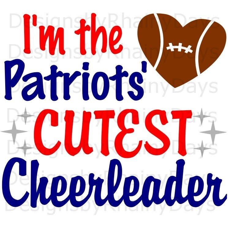 Buy 3 get 1 free! I'm the Patriot's cutest cheerleader SVG, cutting file, football
