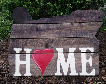 Oregon Pallet cut out Home is Where the Heart is Stained or Painted