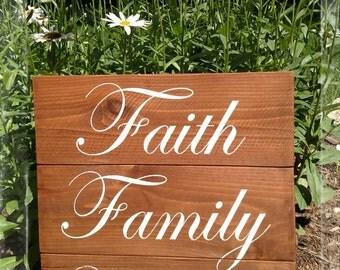 Faith Family Friends wood sign