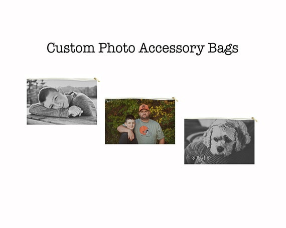 Custom Photo Accessory Bag - Makeup Bag - Cosmetic Bag - Gifts for Mom - Christmas Gifts - Custom Gifts - Your Photo of Family or Pets